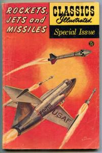 Rockets, Jets and Missiles-  Classics Illustrated Special Issue #159A VG