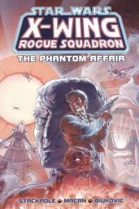 Star Wars: X-Wing Rogue Squadron The Phantom Affair TPB #1, NM (Stock photo)