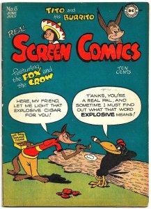 REAL SCREEN COMICS #6 (1946) 5.0VG/FN  Fox & Crow,Flippity & Flop,Tito & Burrito