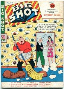 BIG SHOT COMICS #64 1946-SKYMAN-CHARLIE CHAN-FACE-EYES FN