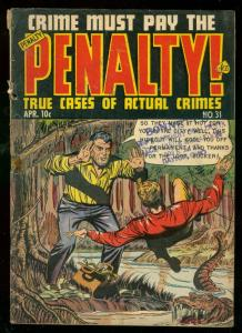 CRIME MUST PAY THE PENALTY #31 1953-ALLIGATOR COVER VG-