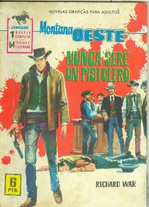 Gran Oeste numero 249: Nunca sere un pistolero