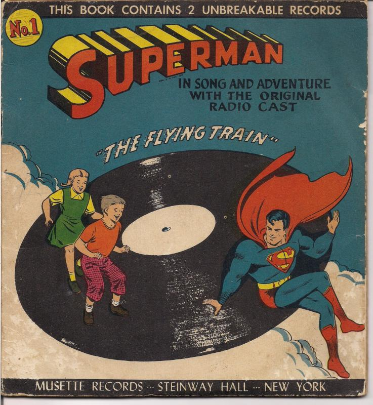 DC ComicsSUPERMAN,1947,The Flying Train,Record,Musette Records,Bud Collyer