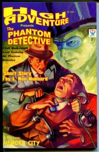High Adventure #52-1999-pulp reprint-Phantom Detective-L. Ron Hubbard-NM