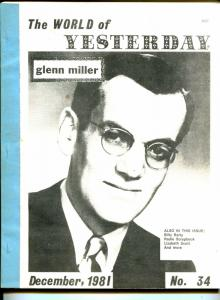 World of Yesterday  #34 12/1981-Glenn Miller-Billy Barty-Lizabeth Scott-Radio-VG