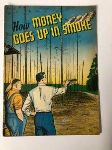 HOW MONEY GOES UP IN SMOKE 1950 Ken Bald Timely GA artist HYPER SCARCE  VG-F