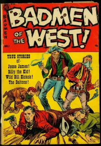 Badmen Of The West #1 1953-Jesse James, Billy the Kid, Wild Bill G