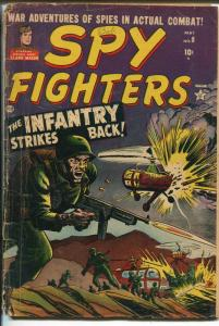 Spy Fighters #8 1952-Atlas-Clark Mason-Tommy gun-explosion-GOOD