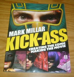 Kick-Ass: Creating the Comic, Making the Movie SC VF/NM mark millar - titan book