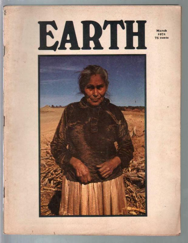 Earth 3/1971-counter culture mag-pix info-Navajos-fold out poster-VG/FN