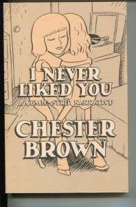 I Never Liked You-Chester Brown-2002-PB-VG/FN