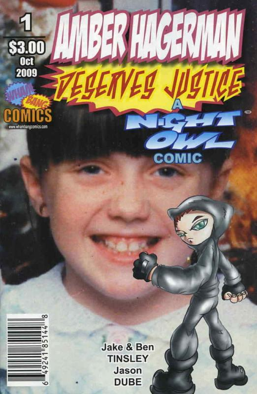 Amber Hagerman Deserves Justice: A Night Owl Comic #1 FN