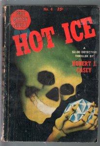Prize Mystery Novels $3 1943-Hot Ice-Robert J Casey-skull cover-VG