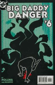 Big Daddy Danger #6 VF/NM; DC   save on shipping - details inside