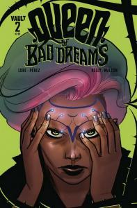 QUEEN OF BAD DREAMS (2019 VAULT COMICS) #2 PRESALE-05/29