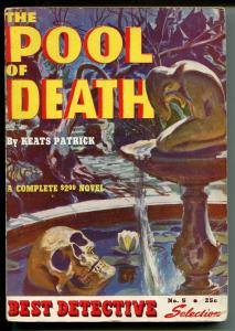 Best Detective #5 1942-Atlas-skull-Norman Saunders?-Pool Of Death-Patrick-VG+