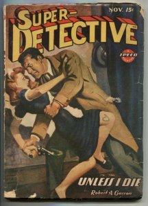 Super-Detective November 1944-Unless I Die VG