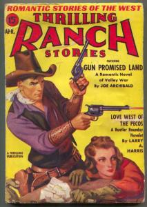 Thrilling Ranch Stories Pulp April 1940- Gun Promised Land