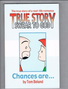 True Story Swear To God Chances Are By Tom Beland Graphic Novel Planetlar CH16