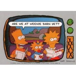1990 Topps The Simpsons - ARE WE AT WEENIE BARN YET? #13