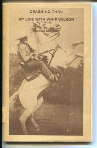 Crashing Thru-My Life With Whip Wilson #1 1981-by Monica Myers-1st issue-G
