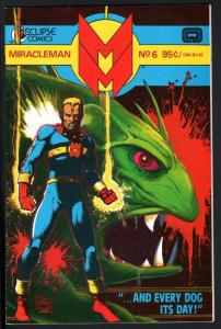 MIRACLEMAN #6-1986-ECLIPSE-COPPER AGE-NICE COPY-HIGH GRADE-NM