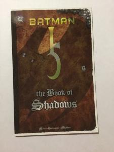 Batman The Book Of Shadows NM Near Mint