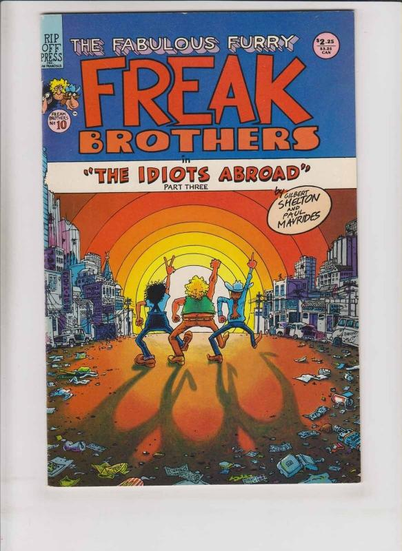 Freak Brothers #10 VF (1st) rip off press GILBERT SHELTON underground comix