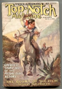 Top-Notch Pulp August 1 1915- GLORY OF THE FILM-- F/G