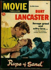 Movie Thrillers #1 1949- Burt Lancaster- Rope of Sand- VG+