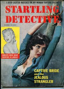 Starling Detective 12/1957-Fawcett-bound babe-Marilyn Monroe-torture-sadism-VG