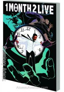 Heroic Age: One Month to Live TPB #1 VF/NM; Marvel | save on shipping - details