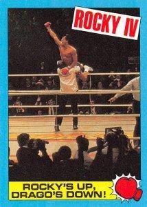 1985 Topps Rocky IV #62 Rockys Up Dragos Down! > Balboa > Sylvester Stallone