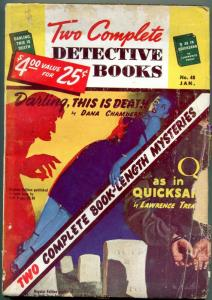 Two Complete Detective Books Pulp January 1948- Dana Chambers G