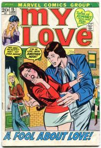 My Love Comics #15 1971- Fool About Love- Marvel Bronze Age Romance VG