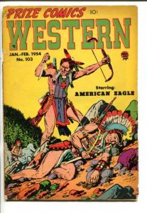 PRIZE COMICS WESTERN #103 -1954-CRIME-INDIANS-JOHN SEVERIN-vg minus