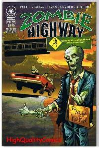 ZOMBIE HIGHWAY #1, Walking Dead,Undead,Horror, 2006,NM