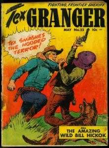 TEX GRANGER #22 1949 WILD BILL HICKOCK  GERMAN SHEPHERD P/FR