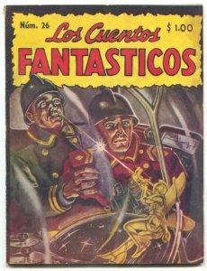 Los Cuentos Fantasticos July 1948- Mexican Sci-fi pulp