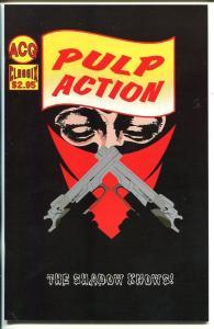 PULP ACTION #4-SHADOW COMIC STRIP REPRINTS-ACG-1999-vf/nm
