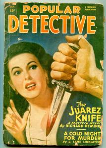 Popular Detective Pulp January 1948- Juarez Knife- Cold Night For Murder P/F