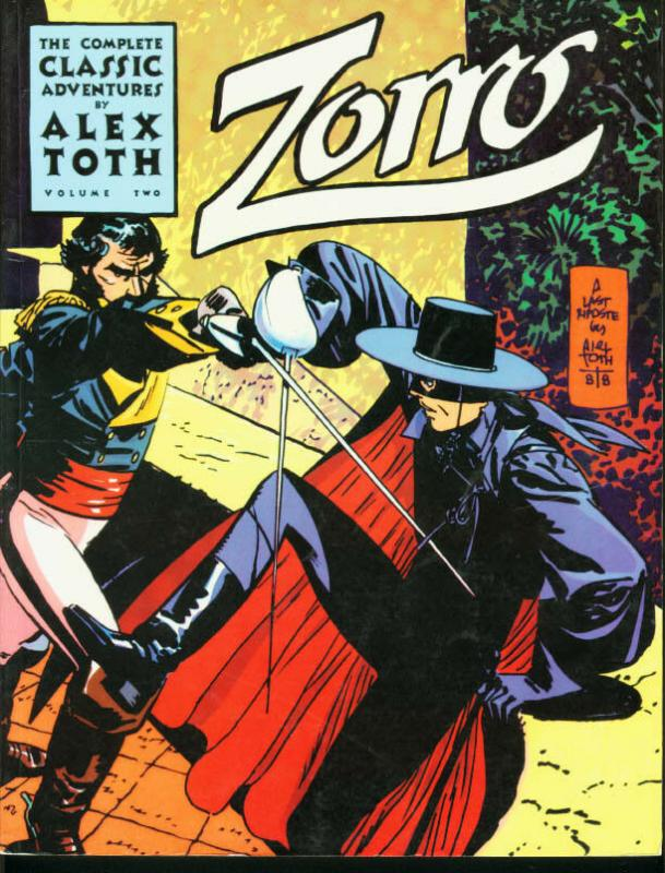 Zorro: The Complete Classic Adventures Vol. 2 Trade Paperback- Alex Toth