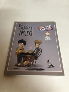 Birds Are Weird Vol 4 Tpb Nm Near Mint Penny Arcade