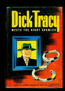 Dick Tracy Meets the Night Crawler hardcover with dust jacket 1945