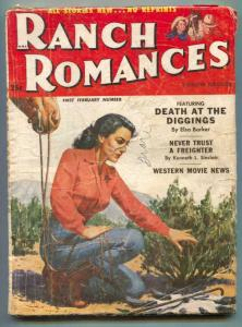 Ranch Romances Pulp 1st February 1953- Death At Diggings