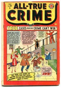 ALL-TRUE CRIME #33 1949 MARVEL VIOLENT PISTOL WHIPPING VG-