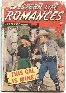 WESTERN LIFE ROMANCES #1-1949-WHIP WILSON & RENO BROWNE COVER-RUSS HEATH ART