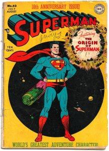 SUPERMAN  Volume1 #53 (July 1948) 2.0 GD 10th Anniversary!  Origin of Superman!