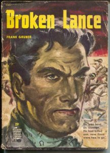 Readers Choice Library #19 1950's-Broken Lance-Frank Gruber-G/VG