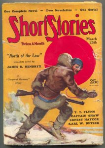 Short Stories Pulp March 25 1931- North of the Law- Corporal Downey VG